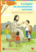 La alegría de encontrarnos con Jesús. Libro del niño