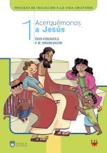 Acerquémonos a Jesús 1